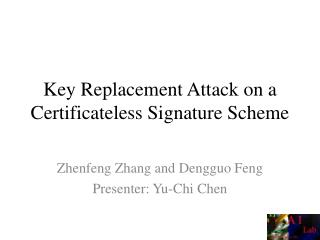Key Replacement Attack on a Certificateless Signature Scheme