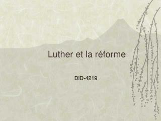 Luther et la réforme