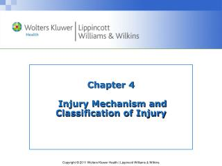 Chapter 4  Injury Mechanism and Classification of Injury