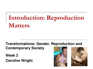 Introduction: Reproduction Matters