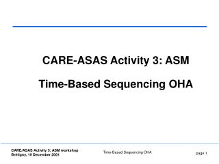 CARE-ASAS Activity 3: ASM Time-Based Sequencing OHA