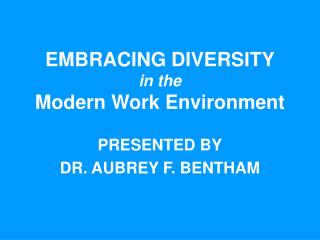 EMBRACING DIVERSITY in the Modern Work Environment