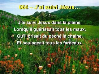 064 � J�ai suivi J�sus�