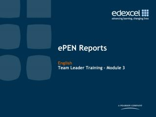 ePEN Reports English Team Leader Training - Module 3