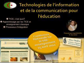 Technologies de l�information et de la communication pour l��ducation