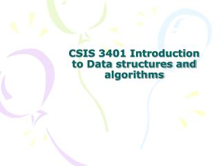 CSIS 3401 Introduction to Data structures and algorithms