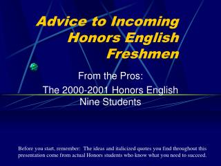 Advice to Incoming Honors English Freshmen