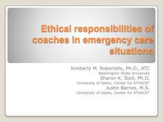 Ethical responsibilities of coaches in emergency care situations