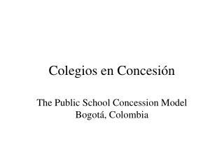 Colegios en Concesión