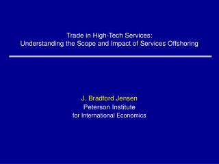 Trade in High-Tech Services: Understanding the Scope and Impact of Services Offshoring