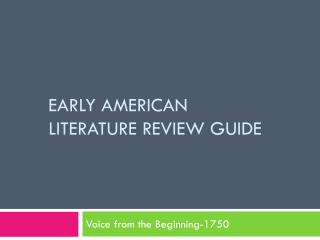 Early American Literature Review guide