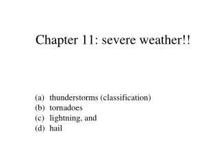 Chapter 11: severe weather!!