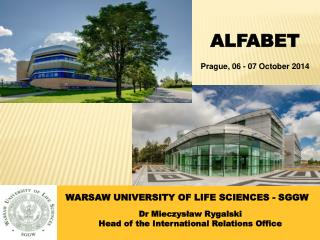 WARSAW UNIVERSITY OF LIFE SCIENCES - SGGW