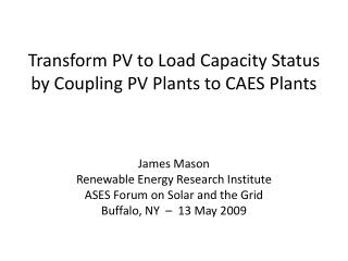 Transform PV to Load Capacity Status by Coupling PV Plants to CAES Plants