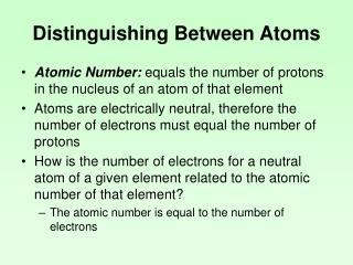 Distinguishing Between Atoms