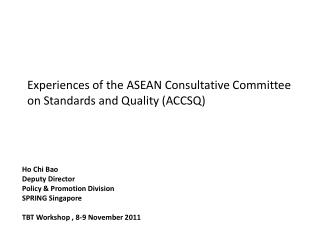 Experiences of the ASEAN Consultative Committee on Standards and Quality ACCSQ