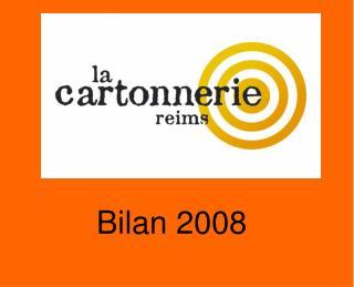 Bilan 2008