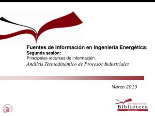 Fuentes de Información en Ingeniería Energética: Segunda sesión:
