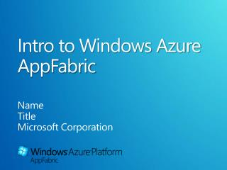 Intro to Windows Azure AppFabric