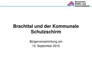 Brachttal und der Kommunale Schutzschirm