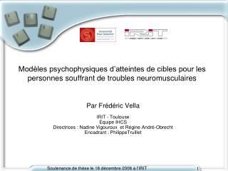Par  Frédéric  Vella IRIT - Toulouse Equipe  IHCS