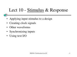 Lect 10 -  Stimulus  & Response