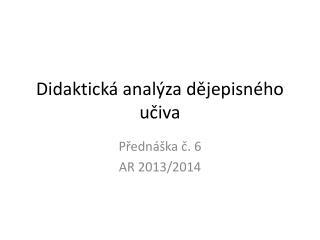 Didaktická analýza dějepisného učiva