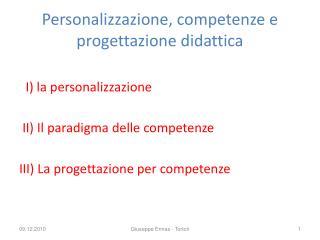 Personalizzazione, competenze e    progettazione didattica