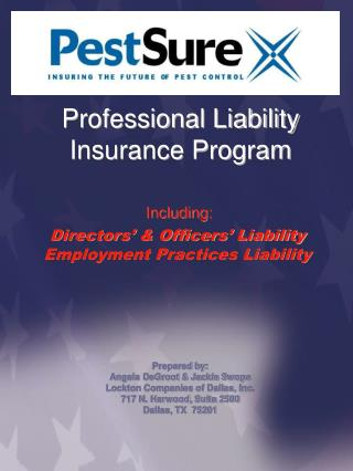 Professional Liability  Insurance Program