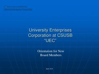 "University Enterprises  Corporation at CSUSB ""UEC"""