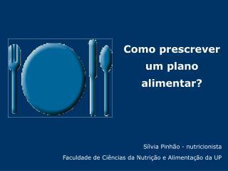 Como prescrever um plano alimentar?