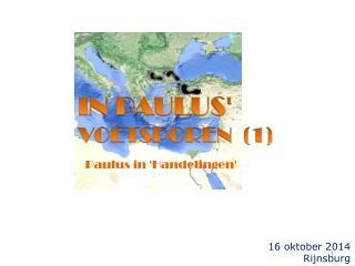 IN PAULUS' VOETSPOREN  (1)