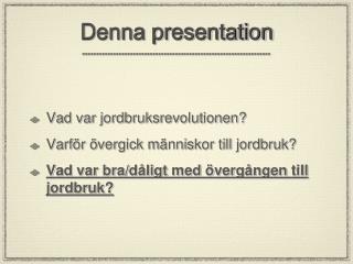 Denna presentation