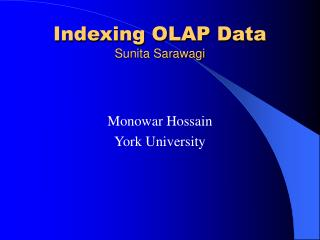 Indexing OLAP Data Sunita Sarawagi