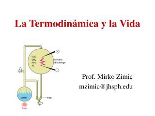 La Termodinámica y la Vida