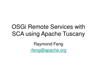 OSGi Remote Services with SCA using Apache Tuscany