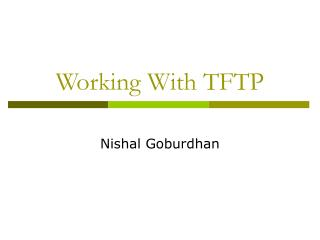 Working With TFTP