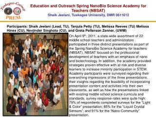 Education and Outreach Spring NanoBio Science Academy for Teachers (NBSAT)