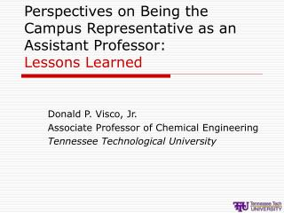 Perspectives on Being the Campus Representative as an Assistant Professor: Lessons Learned