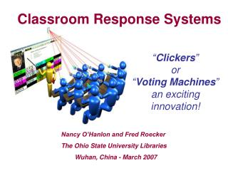 """ Clickers "" or  "" Voting Machines "" an exciting innovation!"