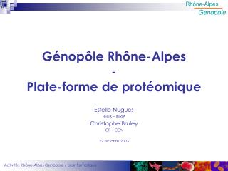 Génopôle Rhône-Alpes - Plate-forme de protéomique