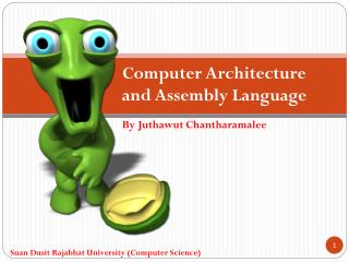 Computer  Architecture and Assembly  Language