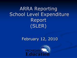 ARRA Reporting  School Level Expenditure Report