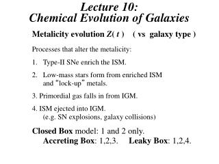 Lecture 10:  Chemical Evolution of Galaxies