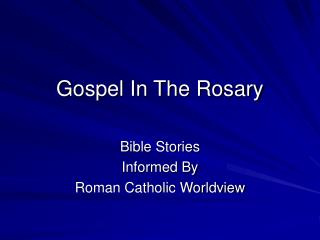 Gospel In The Rosary