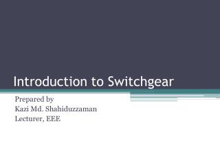 Introduction to Switchgear