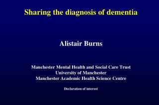 Sharing the diagnosis of dementia
