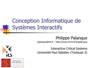 Conception Informatique de Systèmes Interactifs
