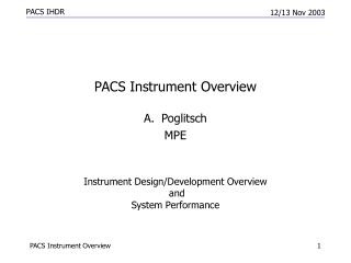 Instrument Design/Development  Overview  and System Performance
