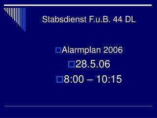 Stabsdienst F.u.B. 44 DL